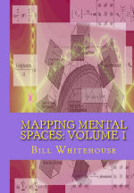 Mapping Mental Spaces - Volume 1